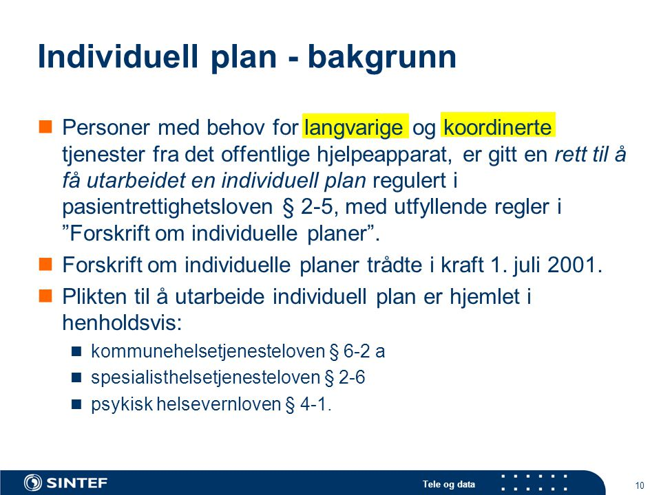 Individuell plan - bakgrunn