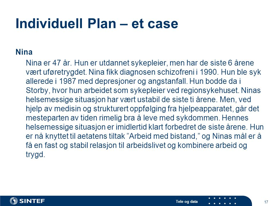 Individuell Plan – et case