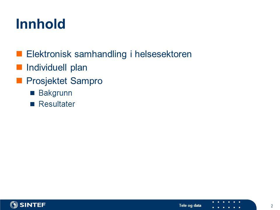 Innhold Elektronisk samhandling i helsesektoren Individuell plan