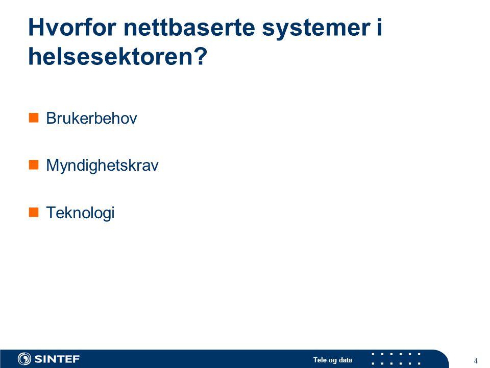 Hvorfor nettbaserte systemer i helsesektoren