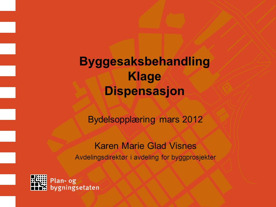 Byggesaksbehandling Klage Dispensasjon