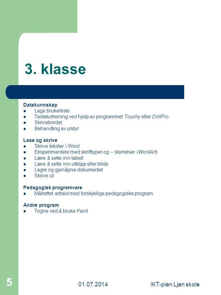 3. klasse 03.04.2017 IKT-plan Ljan skole Datakunnskap Lage brukerliste