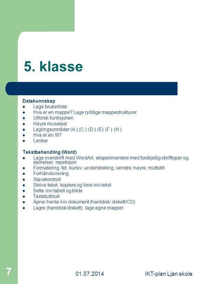 5. klasse 03.04.2017 IKT-plan Ljan skole Datakunnskap Lage brukerliste