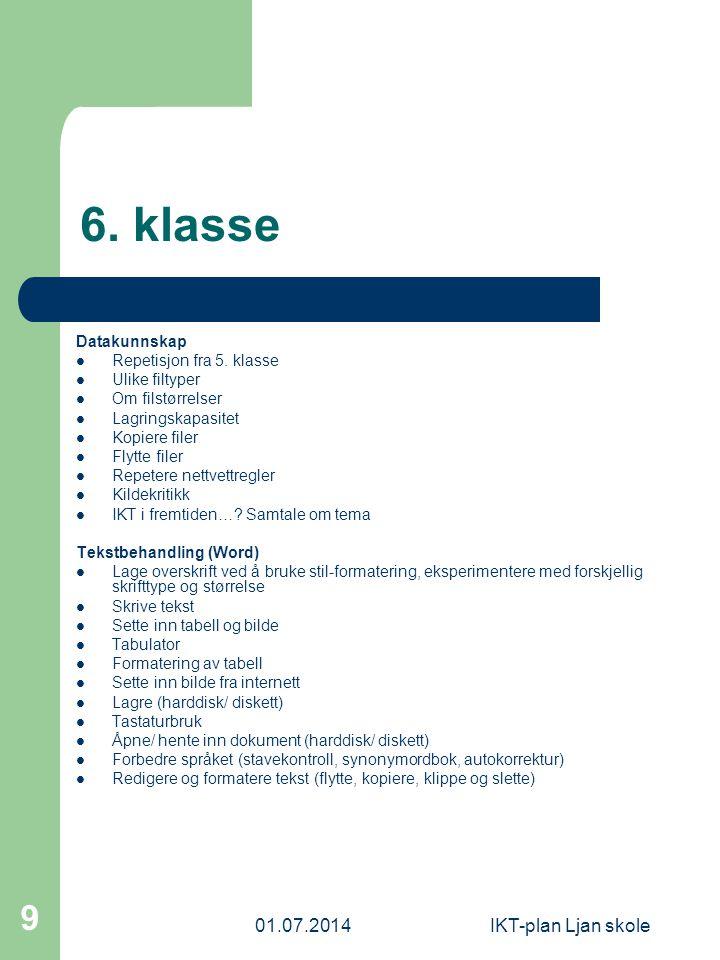 6. klasse 03.04.2017 IKT-plan Ljan skole Datakunnskap