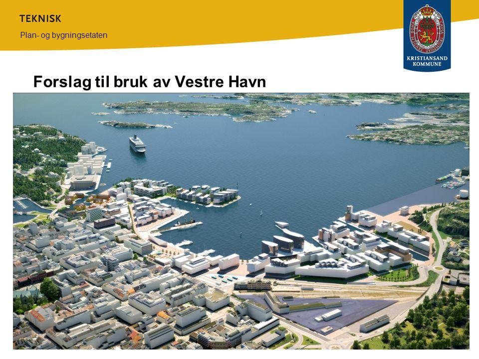 Forslag til bruk av Vestre Havn