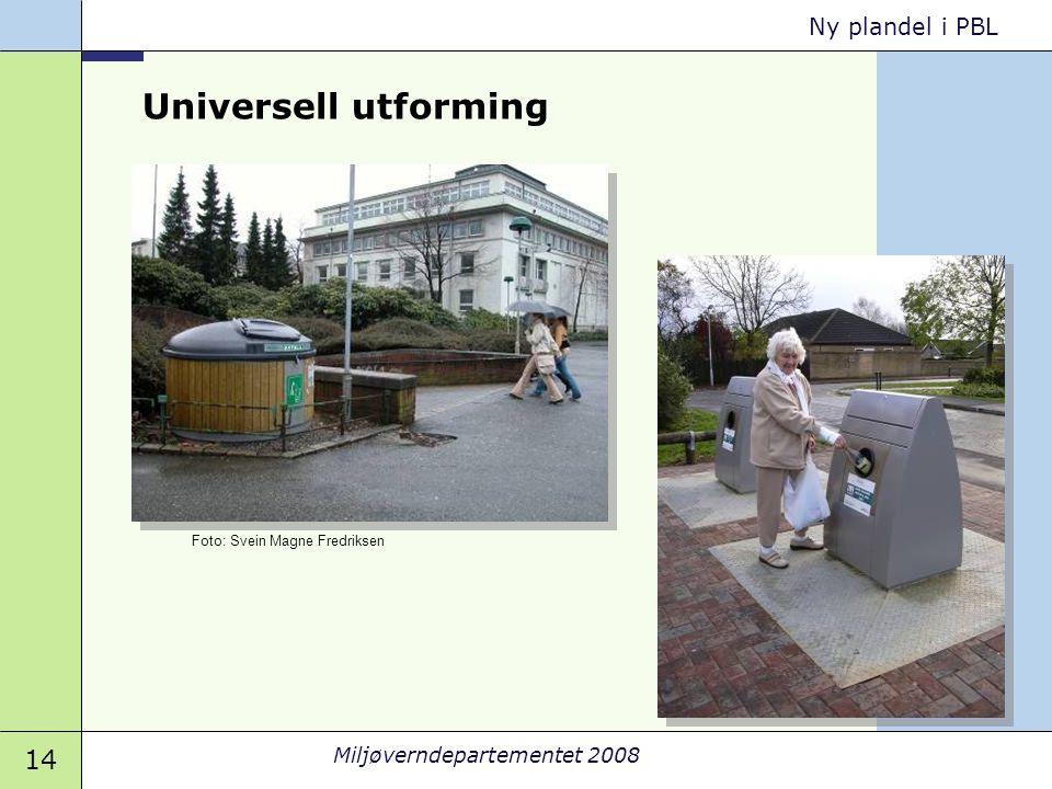 Universell utforming Foto: Svein Magne Fredriksen