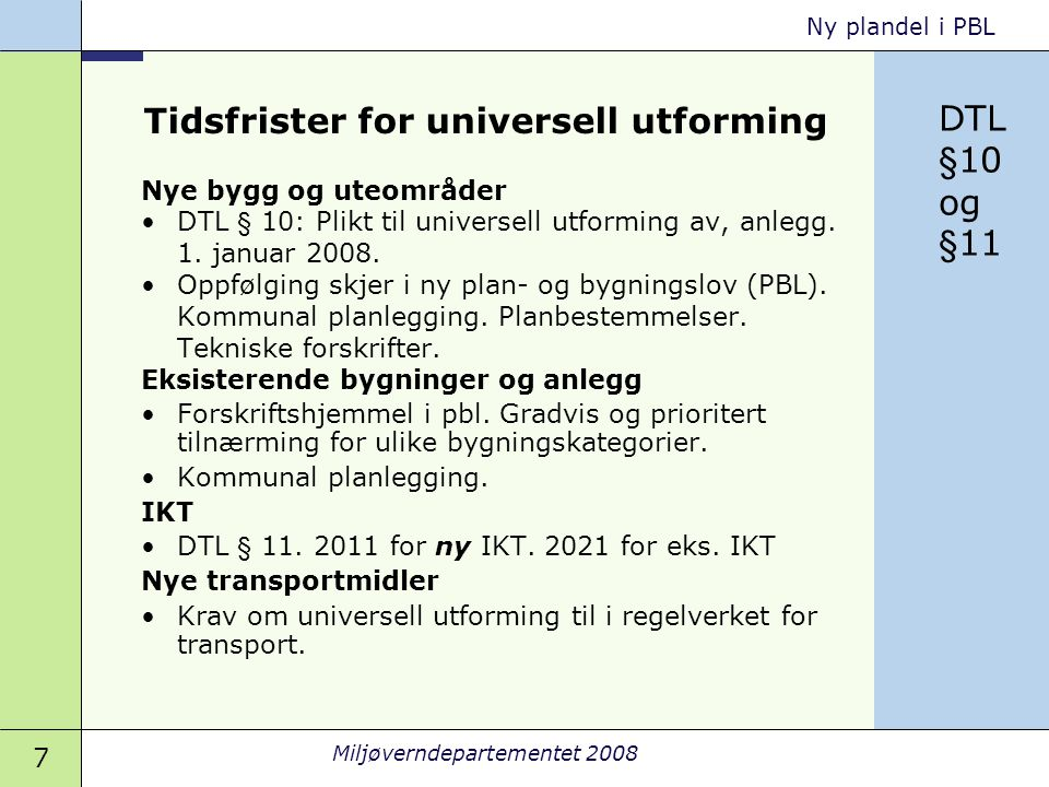 Tidsfrister for universell utforming