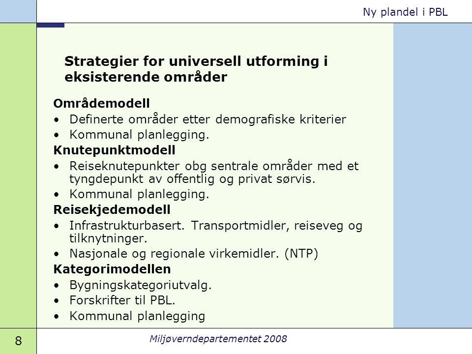 Strategier for universell utforming i eksisterende områder