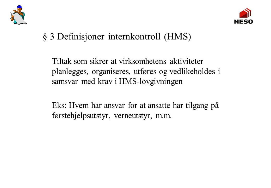 § 3 Definisjoner internkontroll (HMS)
