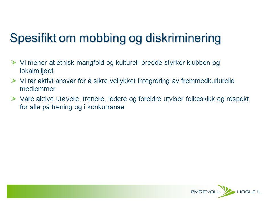 Spesifikt om mobbing og diskriminering