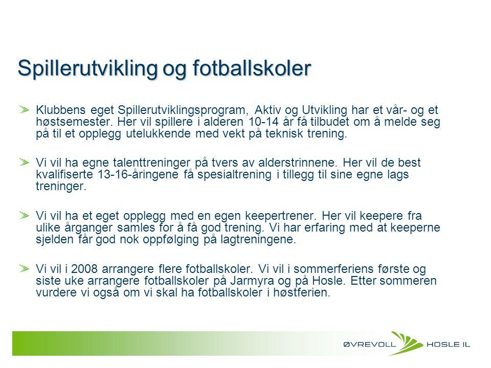 Spillerutvikling og fotballskoler
