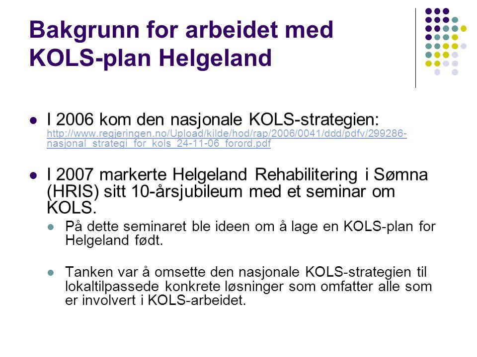 Bakgrunn for arbeidet med KOLS-plan Helgeland