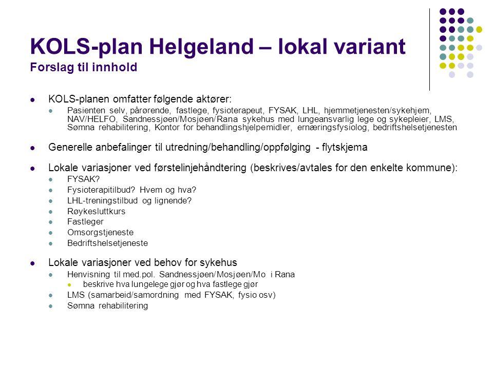 KOLS-plan Helgeland – lokal variant Forslag til innhold