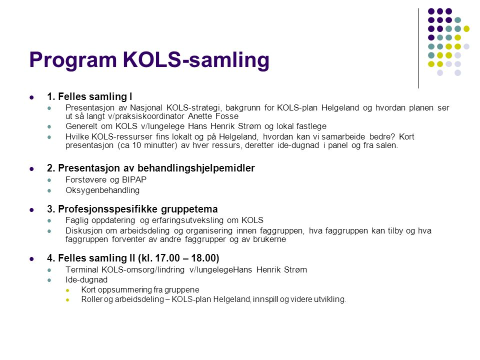 Program KOLS-samling 1. Felles samling I