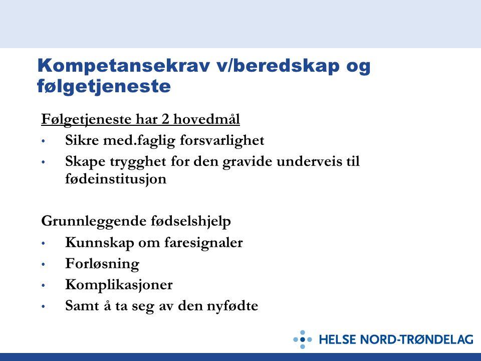 Kompetansekrav v/beredskap og følgetjeneste