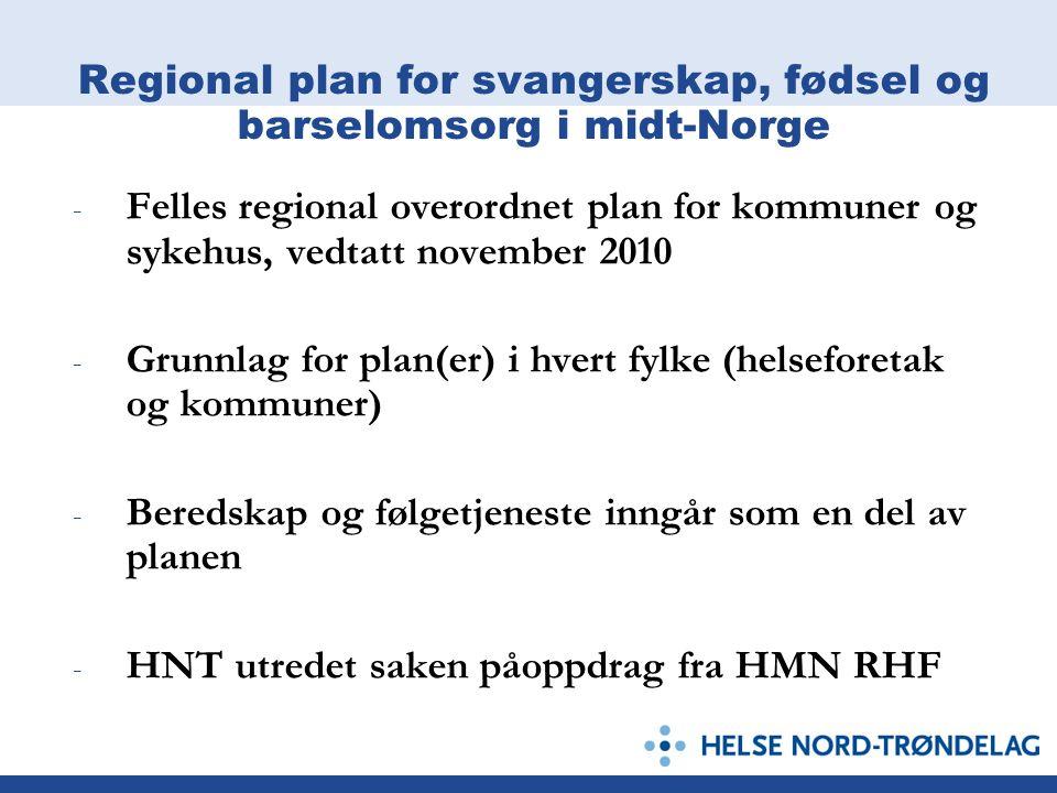 Regional plan for svangerskap, fødsel og barselomsorg i midt-Norge