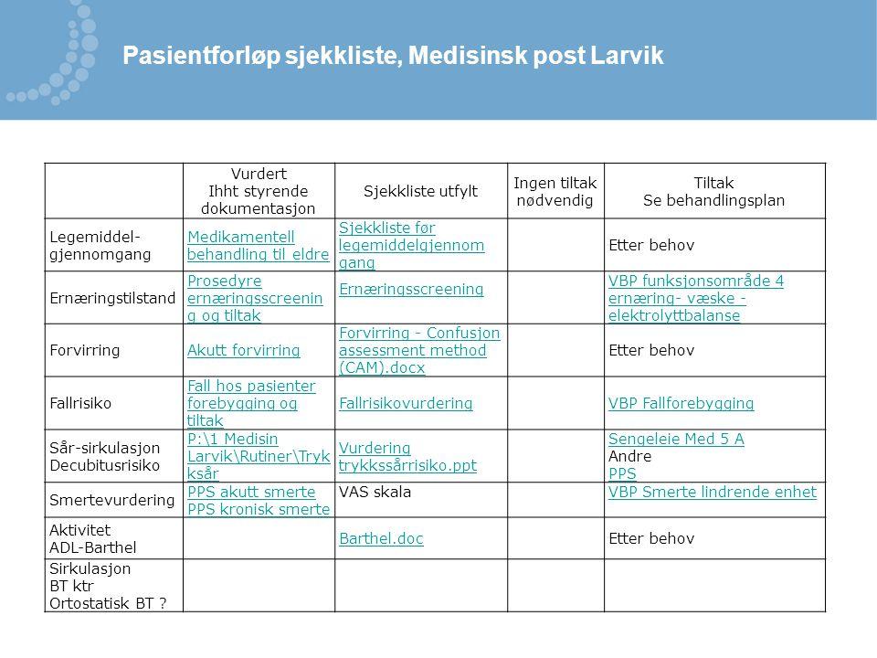 Pasientforløp sjekkliste, Medisinsk post Larvik