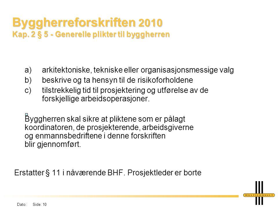 Byggherreforskriften 2010 Kap. 2 § 5 - Generelle plikter til byggherren