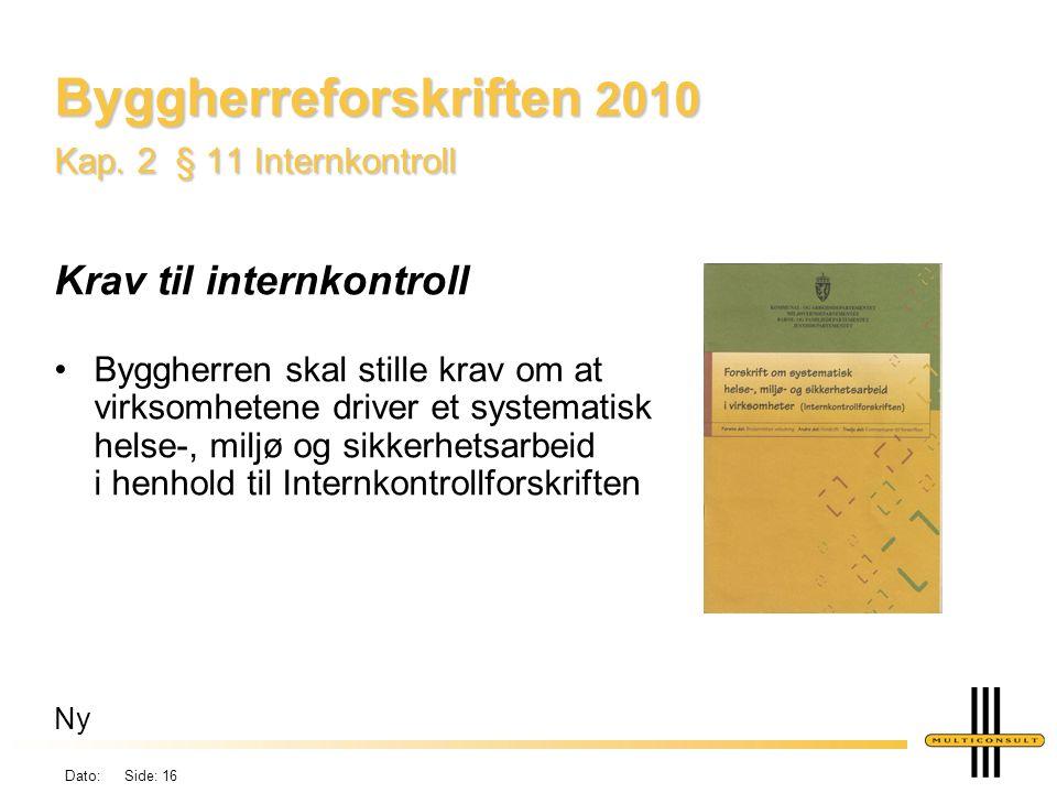 Byggherreforskriften 2010 Kap. 2 § 11 Internkontroll