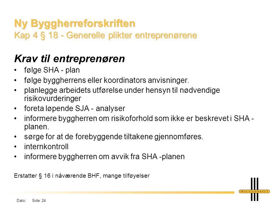 Ny Byggherreforskriften Kap 4 § 18 - Generelle plikter entreprenørene