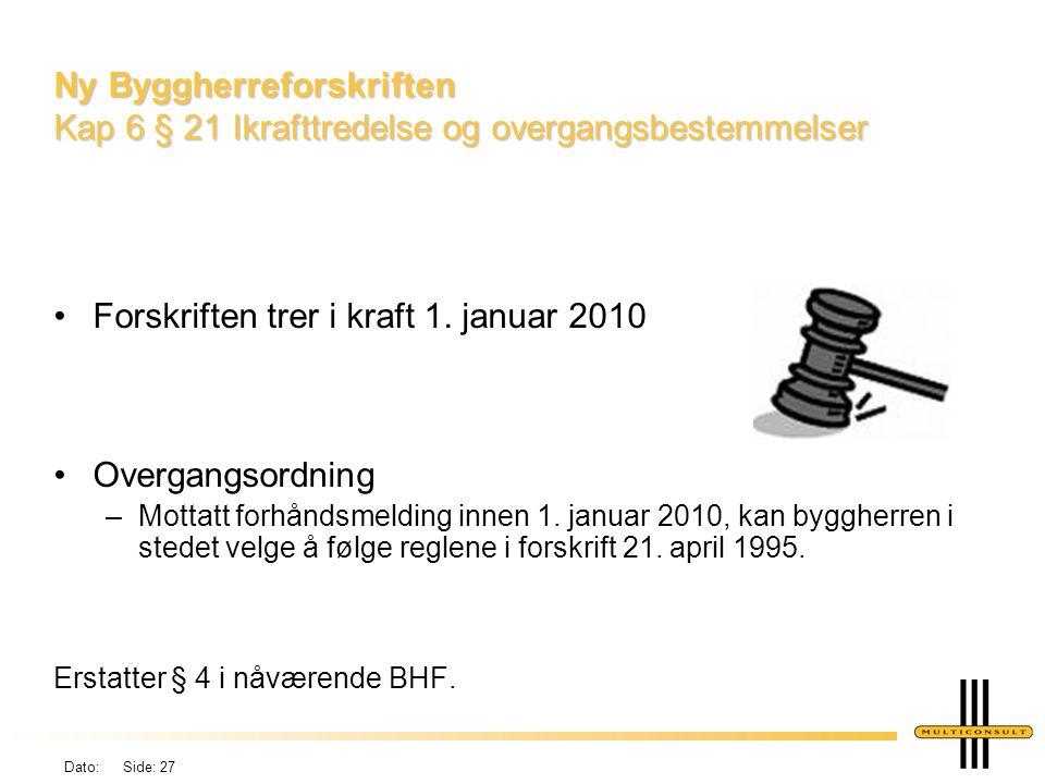 Forskriften trer i kraft 1. januar 2010