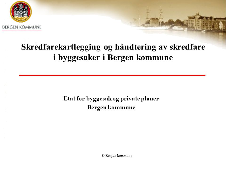 Etat for byggesak og private planer Bergen kommune