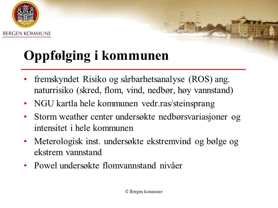 Oppfølging i kommunen fremskyndet Risiko og sårbarhetsanalyse (ROS) ang. naturrisiko (skred, flom, vind, nedbør, høy vannstand)