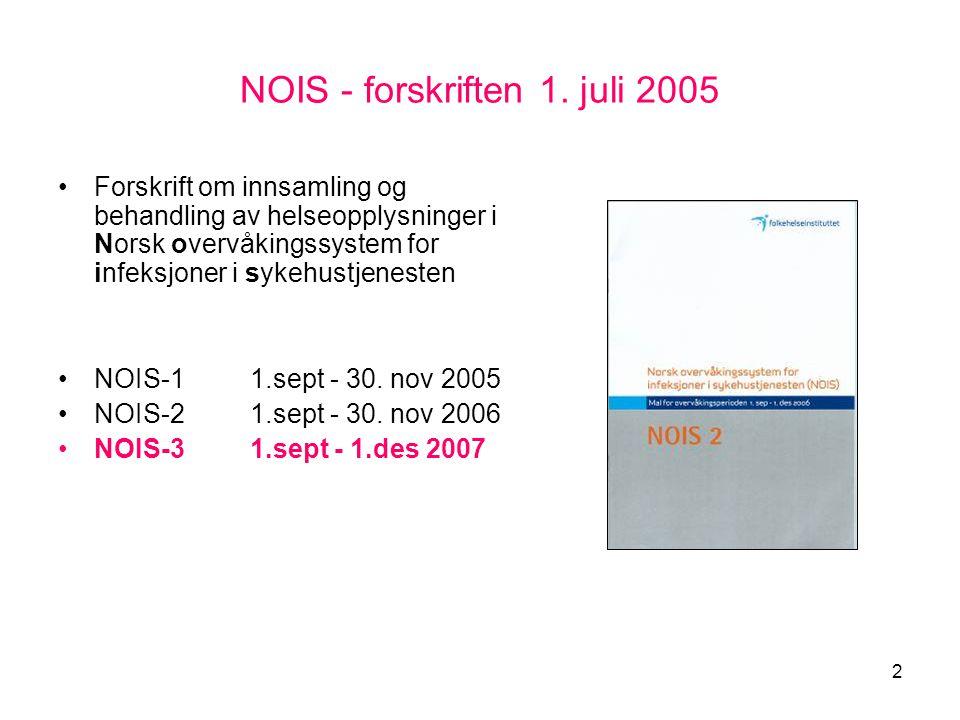 NOIS - forskriften 1. juli 2005