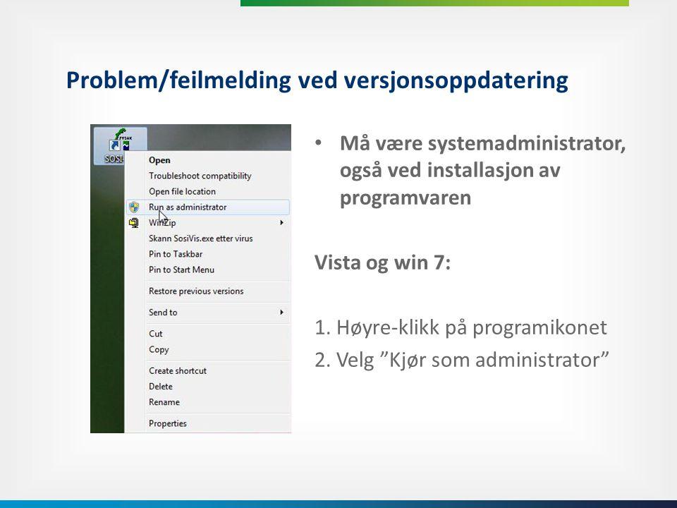 Problem/feilmelding ved versjonsoppdatering