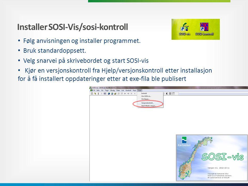 Installer SOSI-Vis/sosi-kontroll