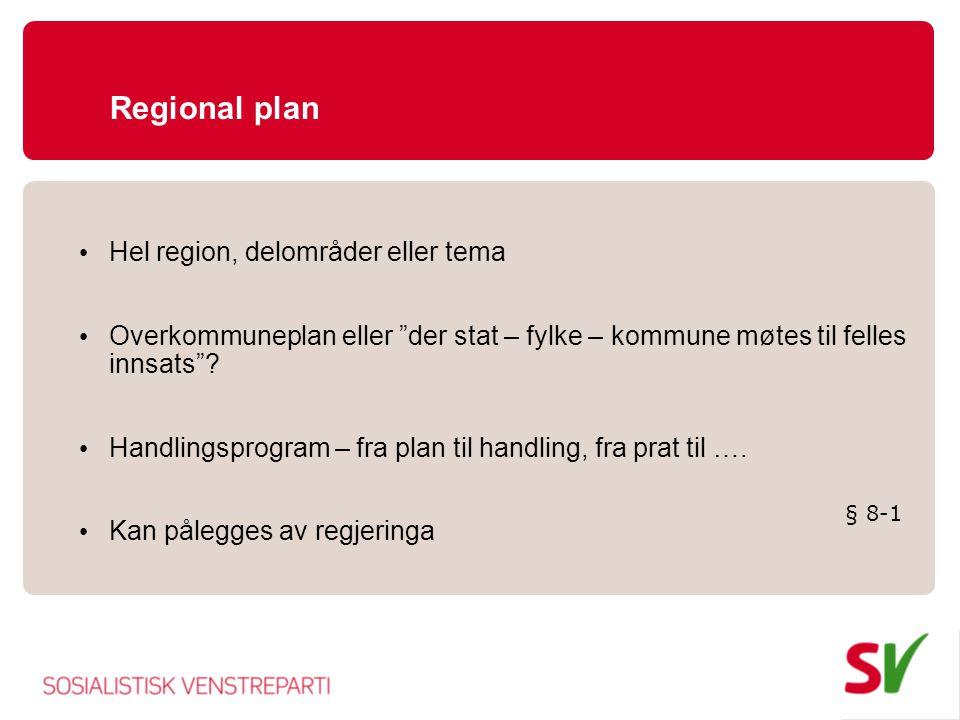 Regional plan Hel region, delområder eller tema