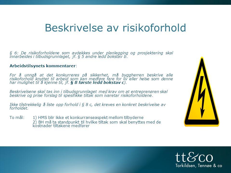 Beskrivelse av risikoforhold