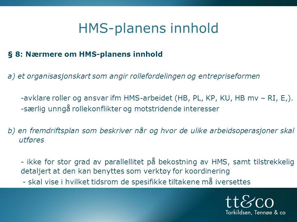 HMS-planens innhold § 8: Nærmere om HMS-planens innhold