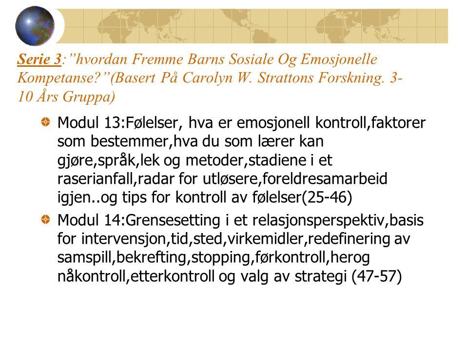 Serie 3: hvordan Fremme Barns Sosiale Og Emosjonelle Kompetanse