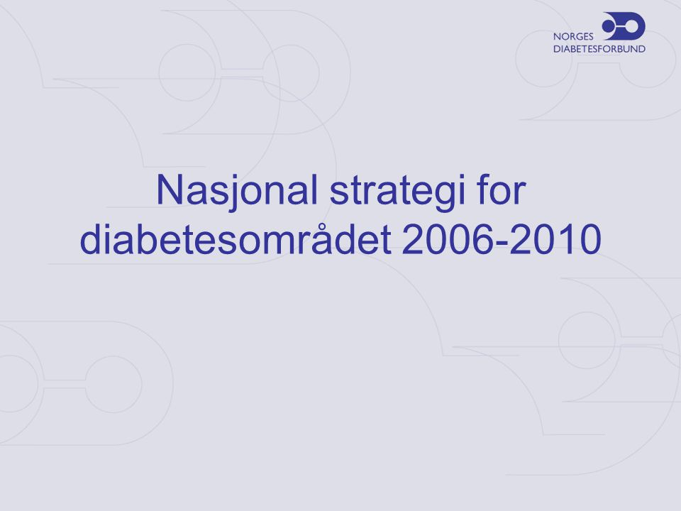 Nasjonal strategi for diabetesområdet 2006-2010