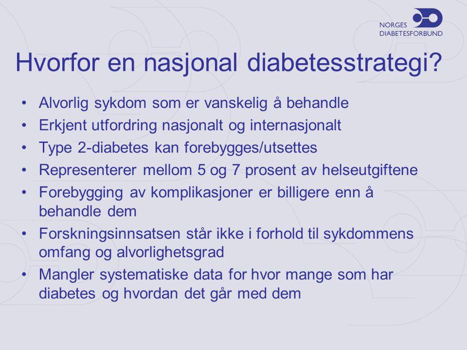 Hvorfor en nasjonal diabetesstrategi