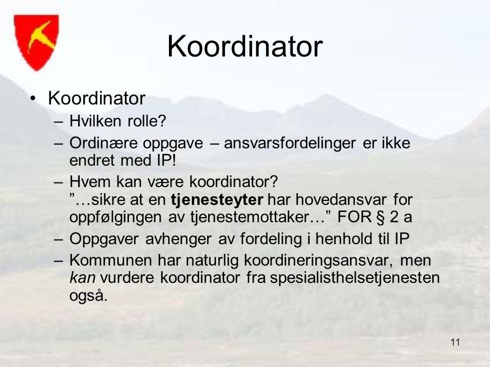 Koordinator Koordinator Hvilken rolle