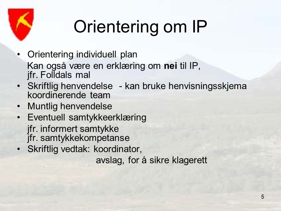 Orientering om IP Orientering individuell plan
