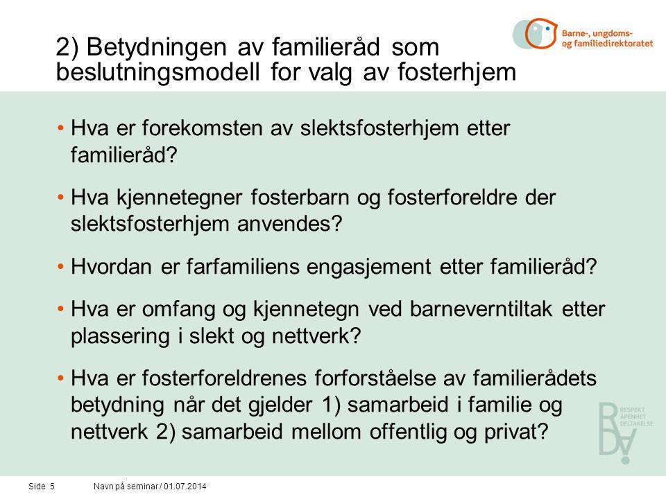 2) Betydningen av familieråd som beslutningsmodell for valg av fosterhjem