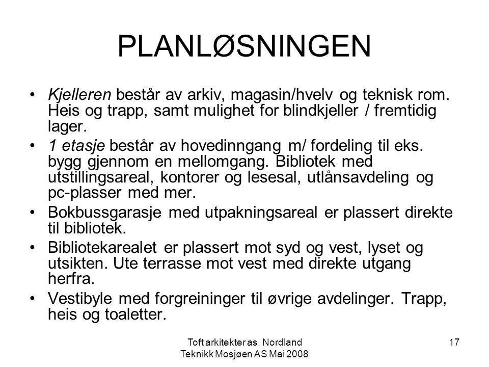Toft arkitekter as. Nordland Teknikk Mosjøen AS Mai 2008