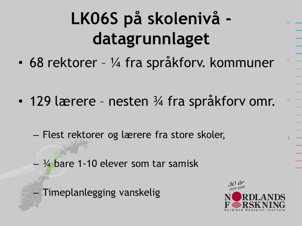 LK06S på skolenivå - datagrunnlaget
