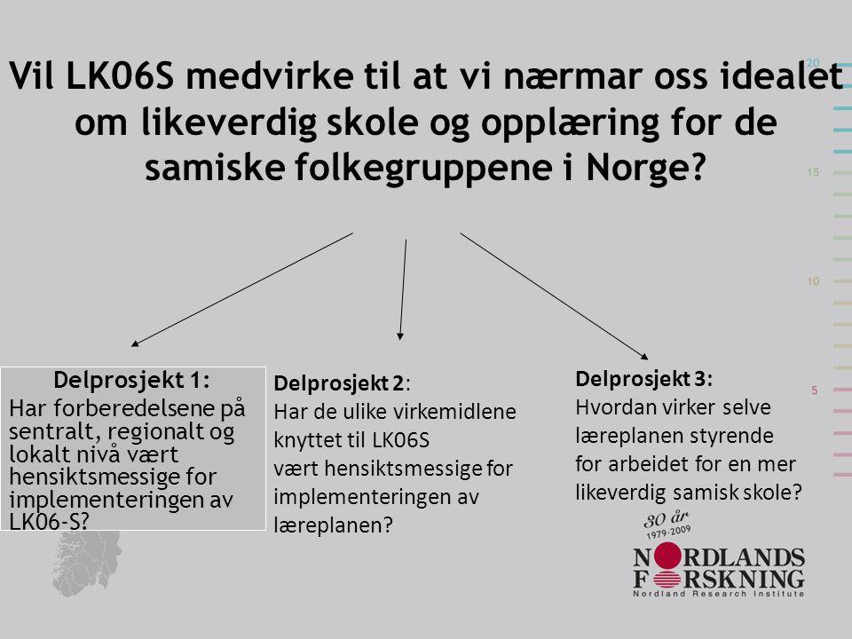 Vil LK06S medvirke til at vi nærmar oss idealet om likeverdig skole og opplæring for de samiske folkegruppene i Norge