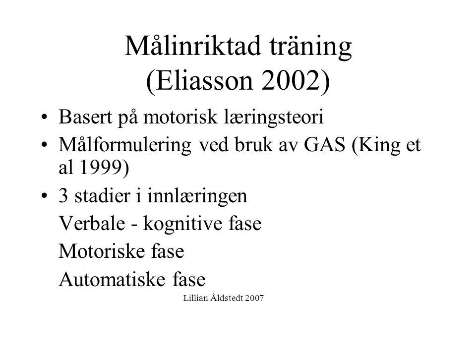 Målinriktad träning (Eliasson 2002)