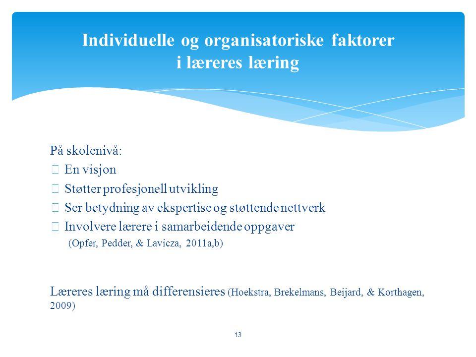 Individuelle og organisatoriske faktorer i læreres læring