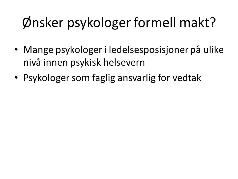 Ønsker psykologer formell makt