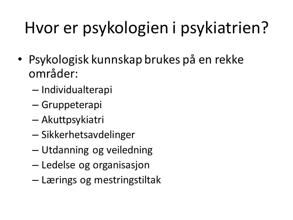 Hvor er psykologien i psykiatrien