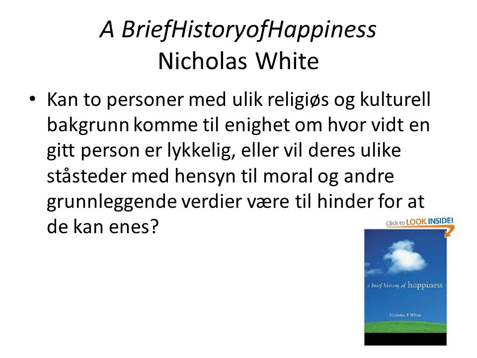 A BriefHistoryofHappiness Nicholas White