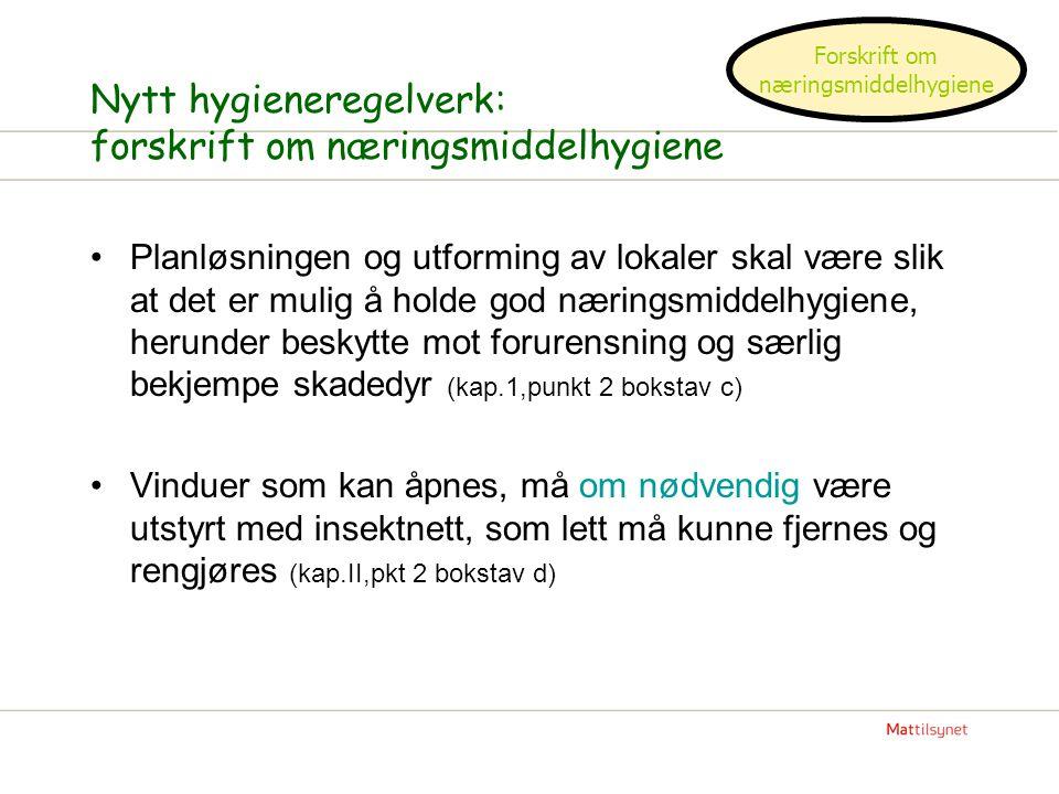 Nytt hygieneregelverk: forskrift om næringsmiddelhygiene