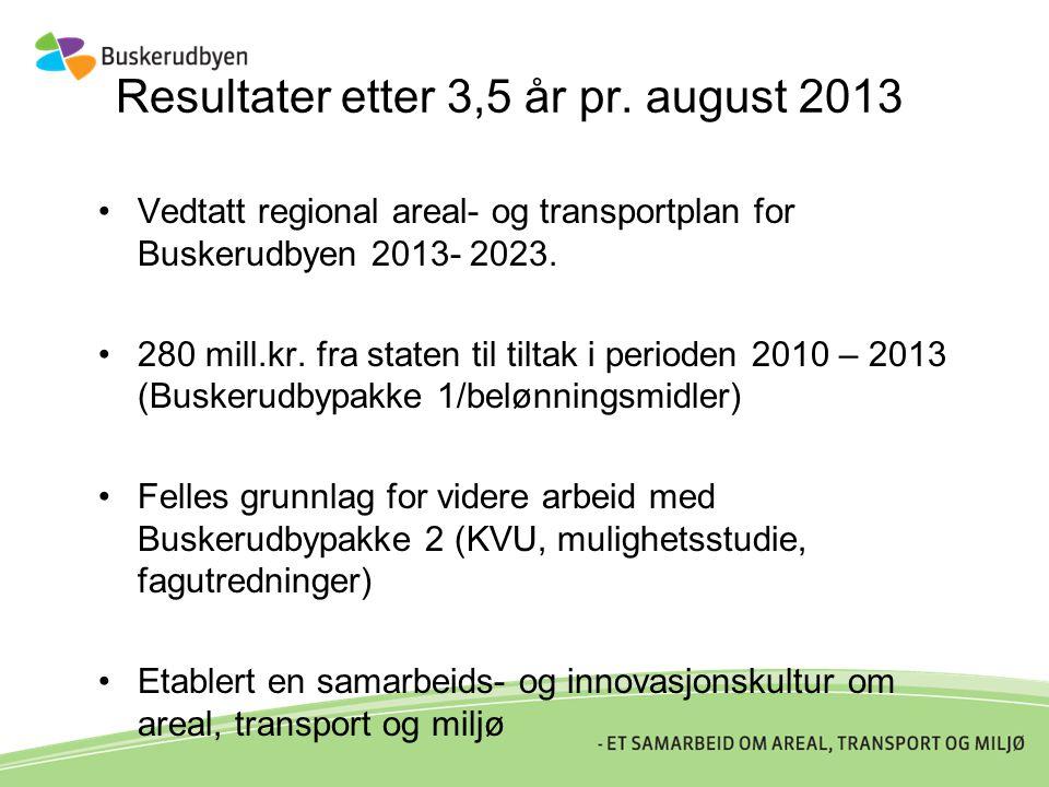 Resultater etter 3,5 år pr. august 2013
