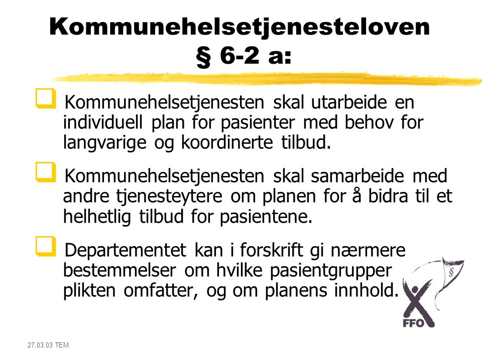 Kommunehelsetjenesteloven § 6-2 a: